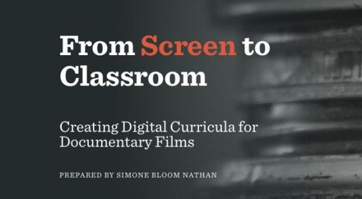 Report: Creating Digital Curricula for Documentary Films